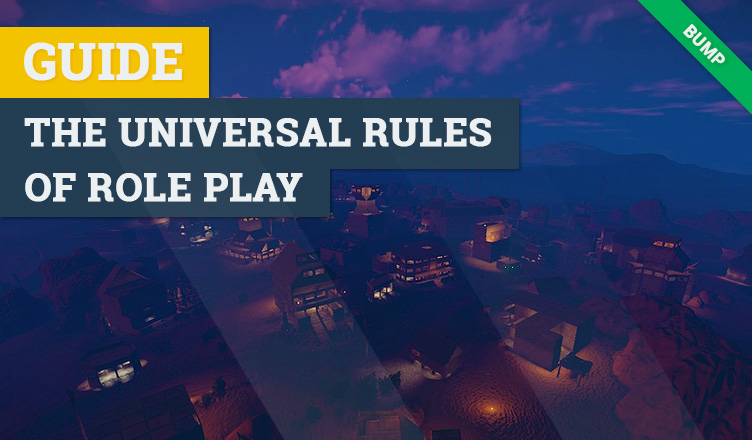 The universal rules of roleplay
