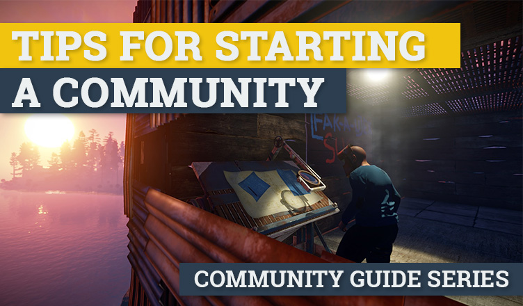 tips for starting a gaming community
