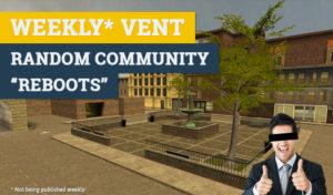 Random community reboots weekly vent